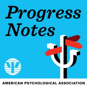 APA-Podcasts-ProgressNotes